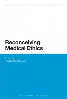 Reconceiving Medical Ethics (Bloomsbury Studies in Philosophy)