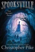 The Secret Path (Spooksville
