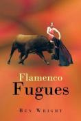 Flamenco Fugues