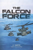 THE Falcon Force: A Thriller