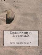 Diccionario de Enfermeria - Segunda Edicion [Spanish]