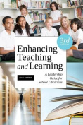 Enhancing Teaching and Learning, Third Edition