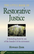 The Little Book of Restorative Justice