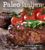 Paleo Italian Slow Cooking