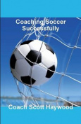 Coaching Soccer Successfully