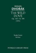 The Wild Dove, Op. 110 / B. 198