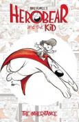 Herobear & the Kid Vol. 1 the Inheritance