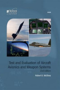 Test and Evaluation of Aircraft Avionics and Weapon Systems