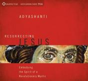 Resurrecting Jesus [Audio]