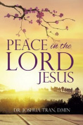Peace in The Lord Jesus