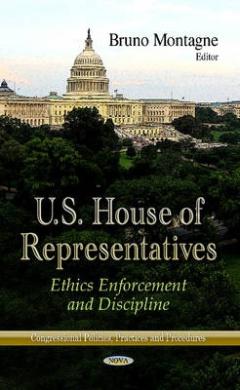 US House of Representatives: Ethics Enforcement & Discipline