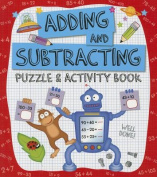 Adding and Subtracting Puzzle and Activity Book