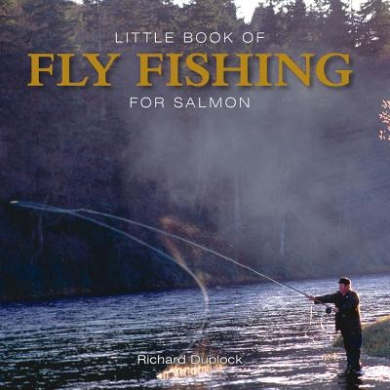 Little Book of Fly Fishing for Salmon in Rivers & Streams (Little Books)