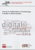 Caring for Digital Data in Archaeology