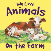 We Love Animals on the Farm