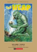 THE HEAP: Roy Thomas Presents: