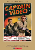 Captain Video Collected Works
