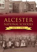 Alcester National Schools 1871-1903