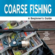 Coarse Fishing - A Beginner's Guide