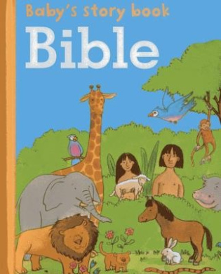 Baby's Story Book: Bible [Board Book]