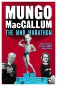 The Mad Marathon