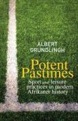 Potent Pastimes