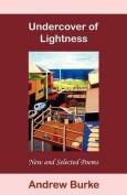 Undercover of Lightness