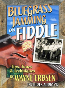 Bluegrass Jamming on Fiddle Book with CD