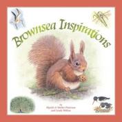 Brownsea Inspirations
