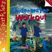 Underwater Workout