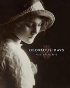 Glorious Days: Australia 1913