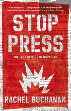 Stop Press: The Last Days of Newspapers