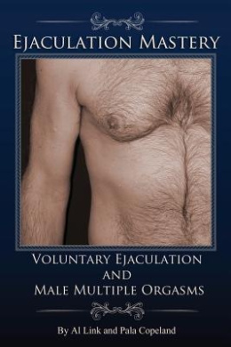 Voluntary Ejaculation and Male Multiple Orgasms