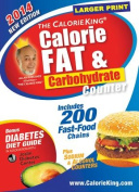 The Calorieking Calorie, Fat & Carbohydrate Counter 2014  : Larger Print Edition