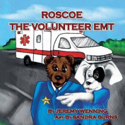Roscoe the Volunteer EMT