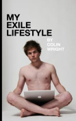 My Exile Lifestyle