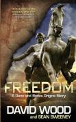 Freedom- A Dane and Bones Origins Story