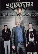 Scooter La Legende Du Dancefloor 20 ANS de Hardcore  [FRE]