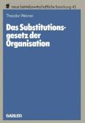 Das Substitutionsgesetz Der Organisation [GER]