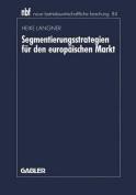 Segmentierungsstrategien Fur Den Europaischen Markt [GER]