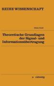 Theoretische Grundlagen Der Signal- Und Informationsubertragung [GER]