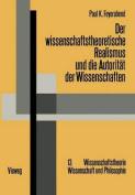 Der Wissenschaftstheoretische Realismus Und Die Autoritat Der Wissenschaften  [GER]