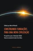 Construindo Fundacoes Para Uma Nova Civilizacao [POR]