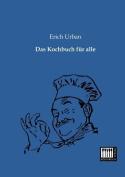 Das Kochbuch Fur Alle [GER]