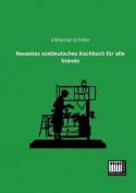 Neuestes Suddeutsches Kochbuch Fur Alle Stande
