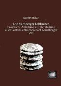Die Nurnberger Lebkuchen