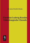 Christian Ludwig Rundes Oldenburgische Chronik