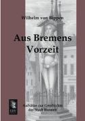 Aus Bremens Vorzeit [GER]