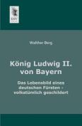 Konig Ludwig II. Von Bayern