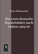 Die Erste Deutsche Handelsfahrt Nach Indien 1505/06
